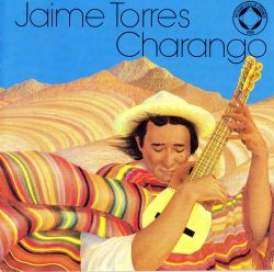 "Jaime Torres ""Charango"""