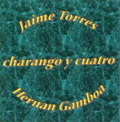 """Jaime Torres """"Charango Y Cuatro"""""""