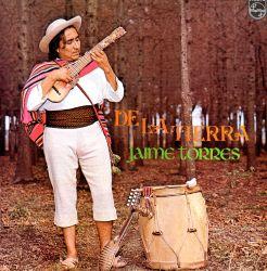 """Jaime Torres """"De La Tierra"""""""