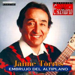 "Jaime Torres ""Embrujo Del Altiplano"""